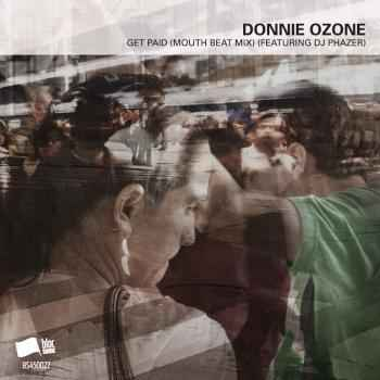 Donnie Ozone - Get Paid (Mouth Beat Mix) [cctrax.com]