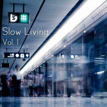 Slow Living Vol. 1