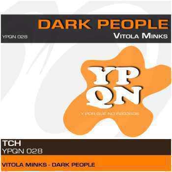 Vitola Minks – Dark People